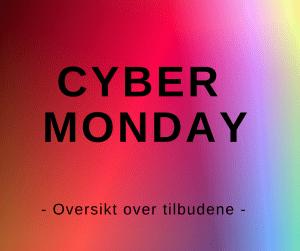 CYBER MONDAY oversikt